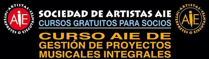 Curso AIE Gestión de Proyectos Musicales Integrales