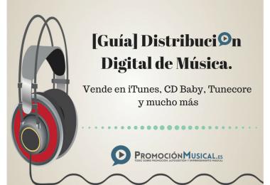 [Guía] Distribución digital de música | Vende en iTunes, CD Baby, Tunecore y mucho más