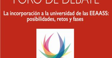 DEBATE] La incorporación a la universidad de las EEAASS