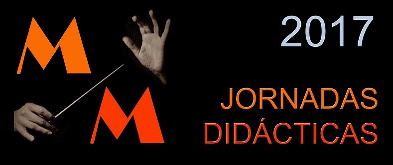 Jornadas Didácticas de Didáctica Musical: Música Maestro 2017