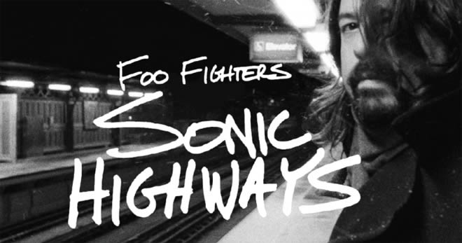 """Sonic Highways"" de Foo Fighters"