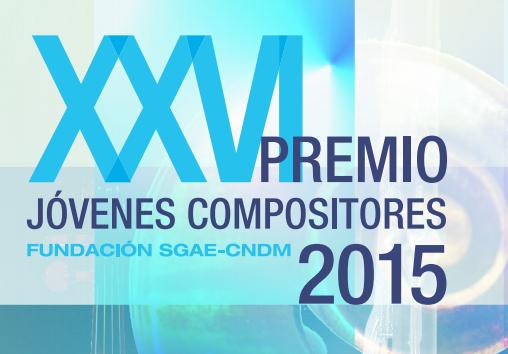 XXVI premio jovenes compositores sgae cnmd