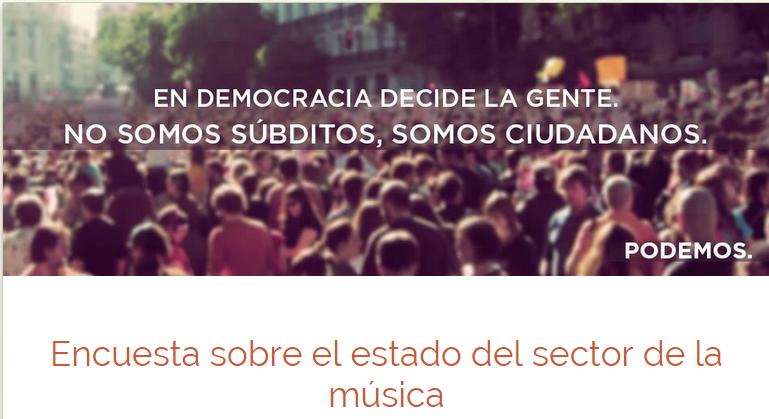 encuesta sobre el estado del sector de la musica. Podemos música