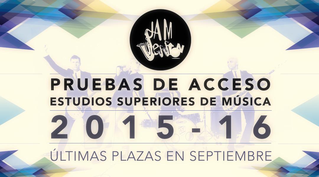 jamm session pruebas de acceso 2015-2016