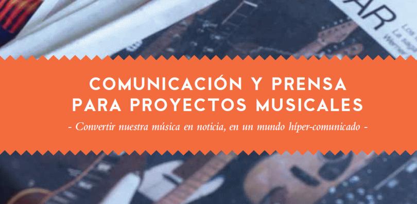 guia para musicos - comunicacion y prensa de proyectos musicales