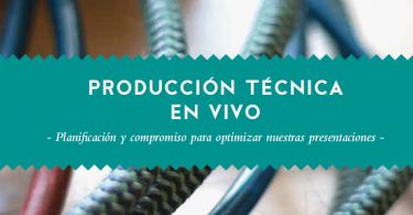 guia para musicos, producion tecnica en vivo, guia rec