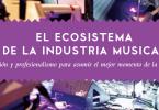guia para musicos. ecosistema industria musical