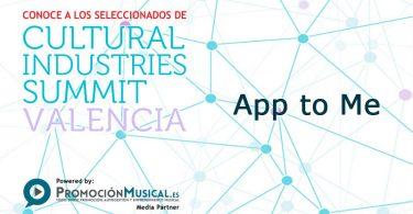 cultural industries summit 2016, app to me, proyectos seleccionados