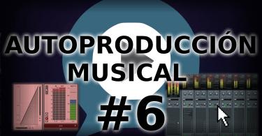 Producción musical. Curso de Autoproducción musical#6. Mastering