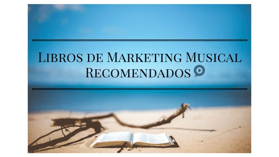 Libros de Marketing Musical Recomendados