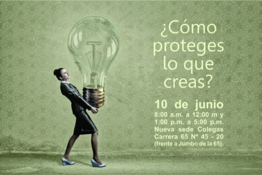 [Colombia] Seminario Propiedad Intelectual: ¿Cómo proteges lo que creas?