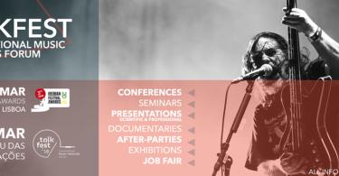 Talkfest 2018 | Foro Internacional en Portugal sobre Festivales de Música
