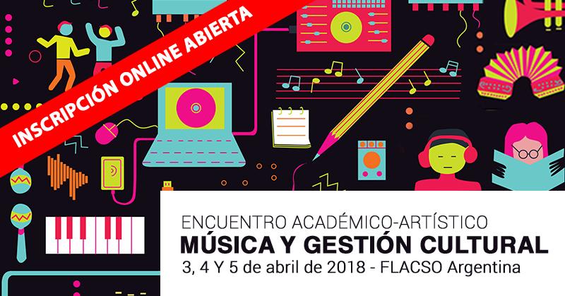 Encuentro Académico-Artístico en Buenos Aires: Música y Gestión Cultural